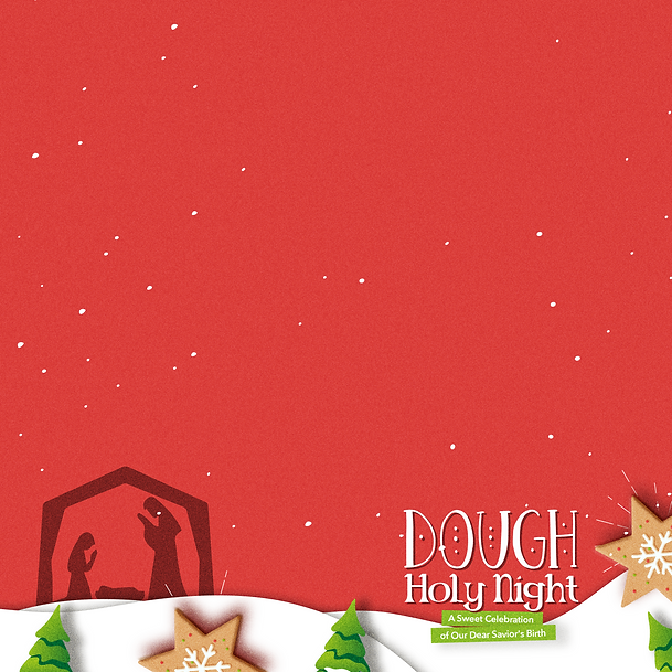 Dough Holy Night_Square Blank.png