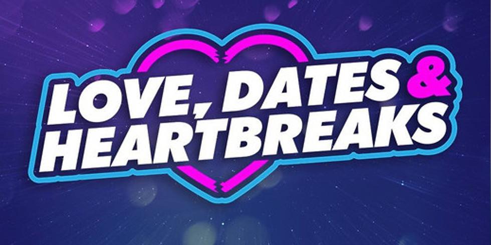 Small Group - Love, Dates, & Heart Breaks