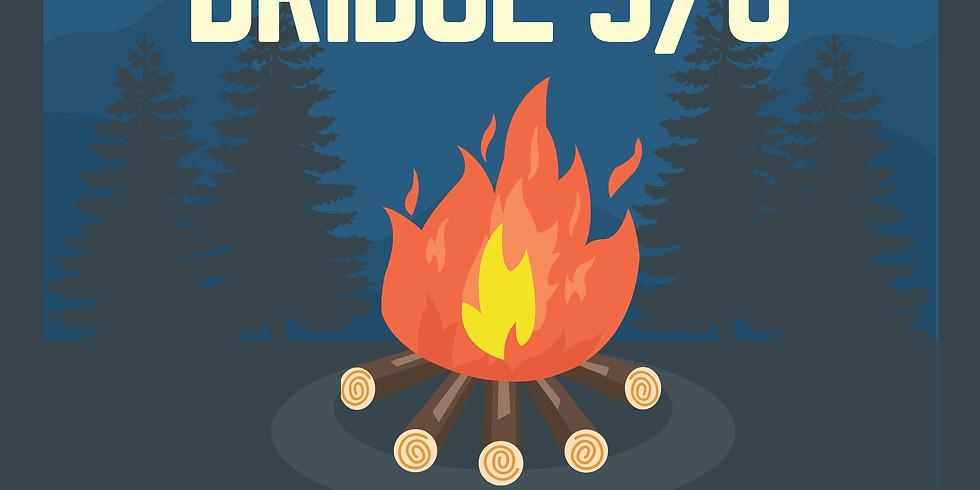 Bridge 5/6 Bonfire