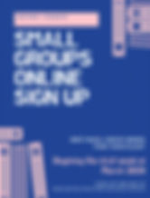 Small groups online sign up.jpg
