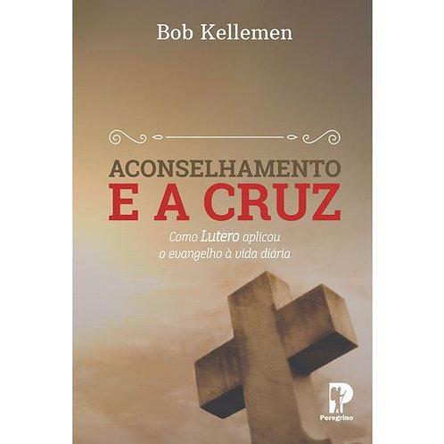 Aconselhamento E A Cruz