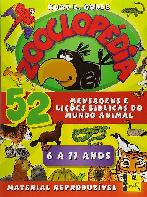 Zooclopédia: Mensagens e lições bíblicas do mundo animal