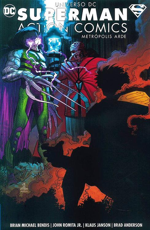 Superman Action Comics: Metrópolis Arde