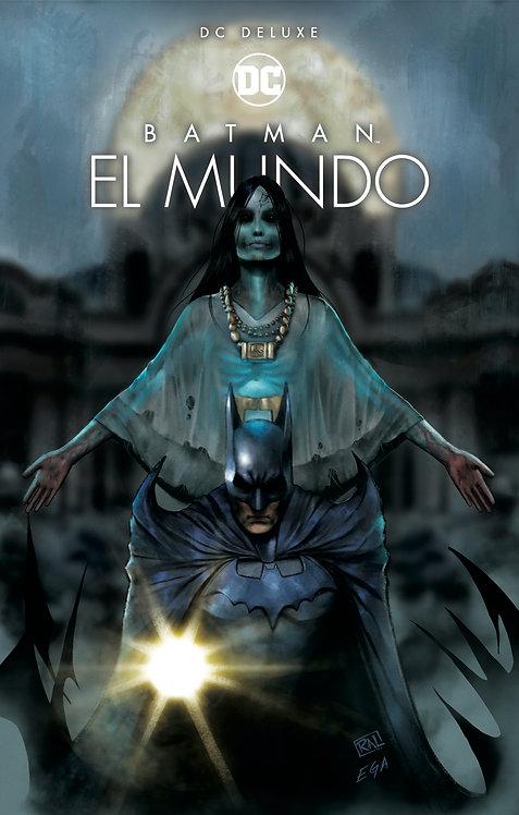 BATMAN EL MUNDO PORTADA EXCLUSIVA DE COMICS UNIVERSE