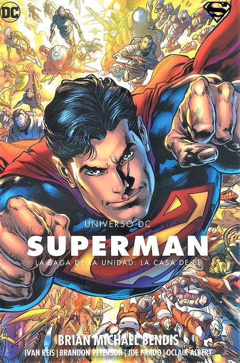 SUPERMAN LA SAGA DE LA UNIDAD: LA CASA DE EL