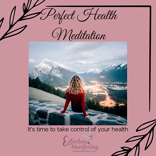 Perfect Health Meditation