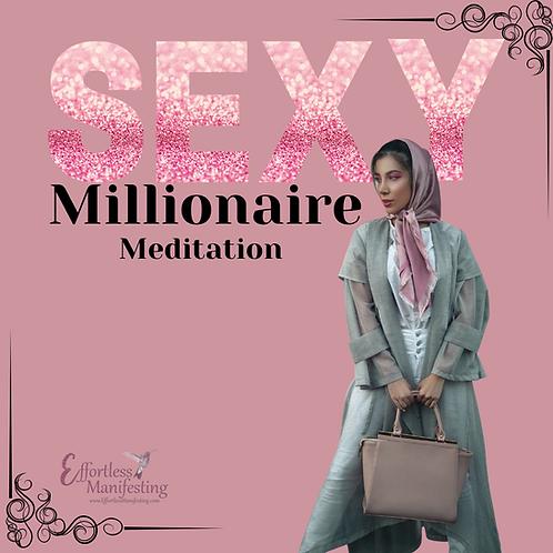 Sexy Millionaire Meditation
