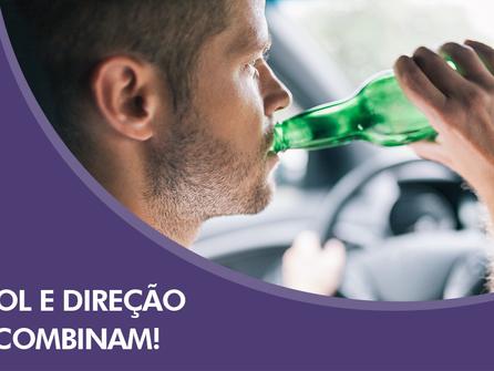 Álcool e direção não combinam!