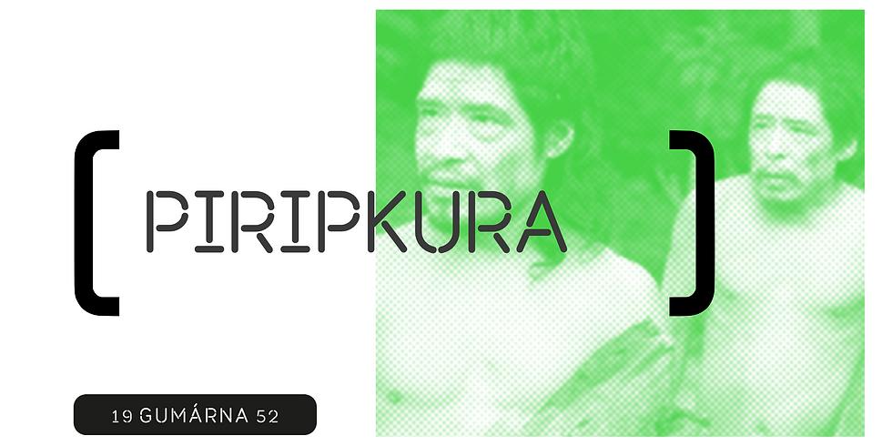 Projekce filmu: Piripkura