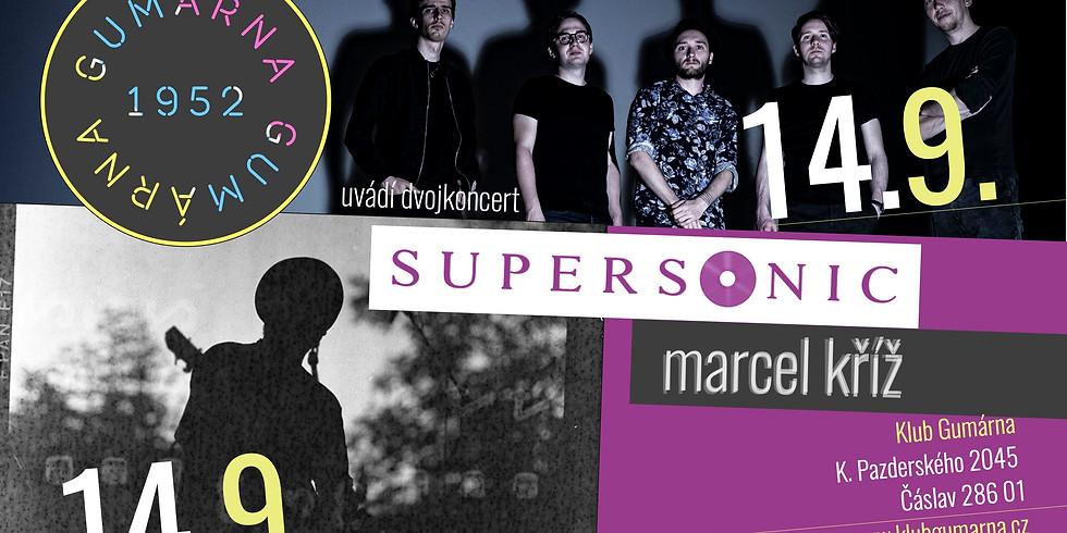 Koncert Supersonic & Marcel Kříž