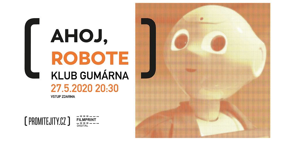 Ahoj, Robote