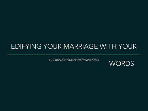 Edifying Your Marriage With Your Words
