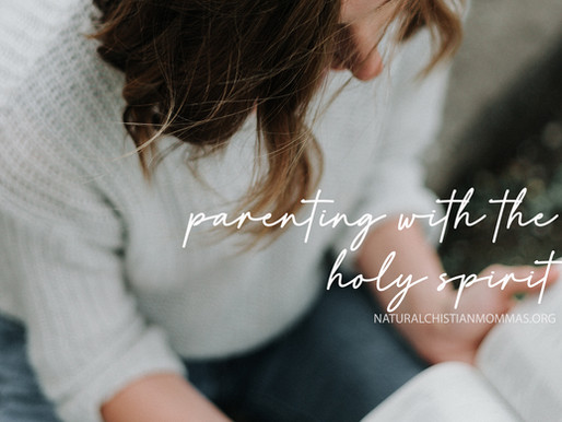 Parenting with the Holy Spirit