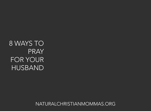 8 Ways To Pray For You Husband