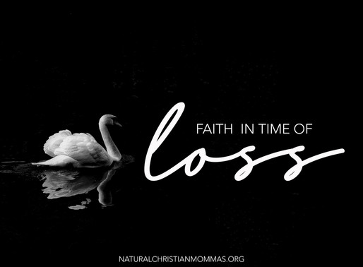 FAITH IN THE TIME OF LOSS: A PERSONAL TESTIMONY