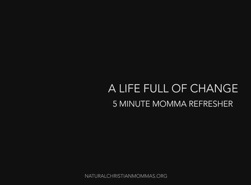 A Life Full of Change