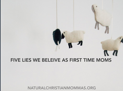 Five Lies We Believe As First Time Moms