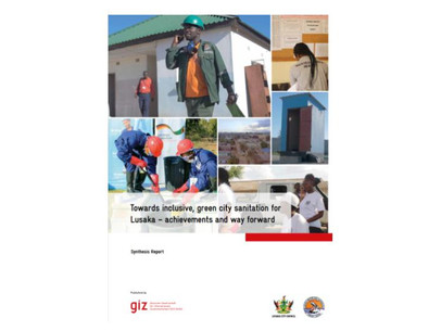 """""""Towards inclusive, green city sanitation for Lusaka – achievements and way forward"""""""