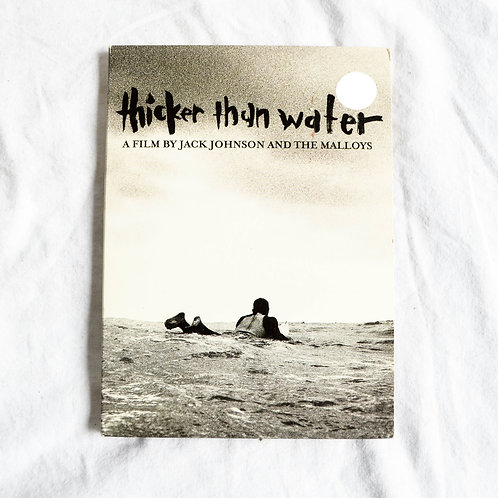 THICKER THAN WATER - A FILM BY JACK JOHNSON