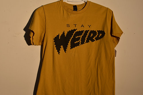 STAY WEIRD - SMALL
