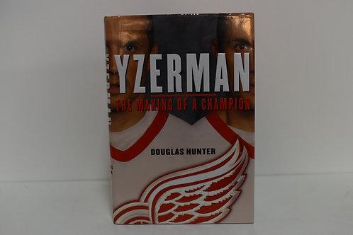 YZERMAN - THE MAKING OF A CHAMPION