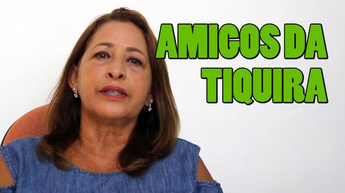 Amigos da Tiquira: Suely Fernandes