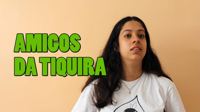 Amigos da Tiquira: aluna Mariana
