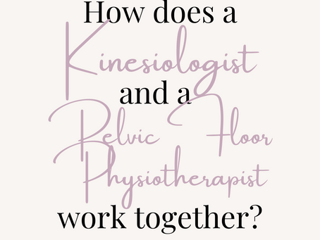 How Does Kinesiology Work Together with Pelvic Floor Physiotherapy?