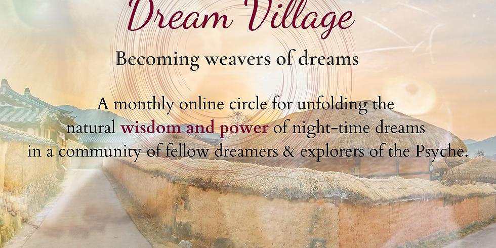 Dream Village: Becoming Weavers of Dreams