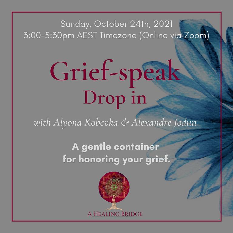 Grief-Speak: An Intimate Grief Circle (Drop-In)