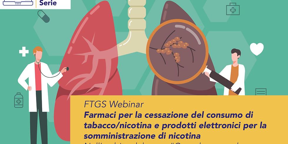 Farmaci per la cessazione del consumo di  tabacco/nicotina e prodotti elettronici per la somministrazione di nicotina