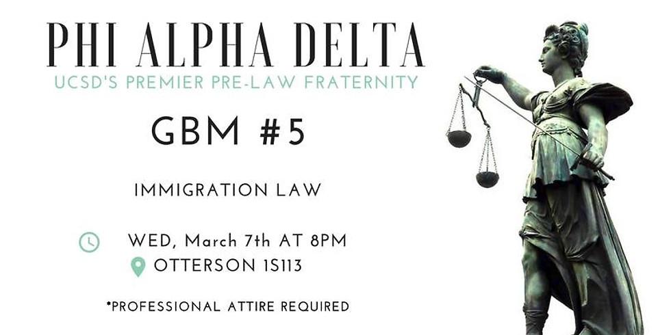 GBM 5: Immigration Law