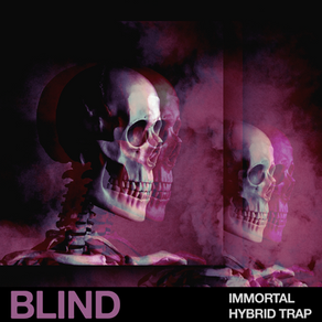 Out Now: Immortal - Hybrid Trap