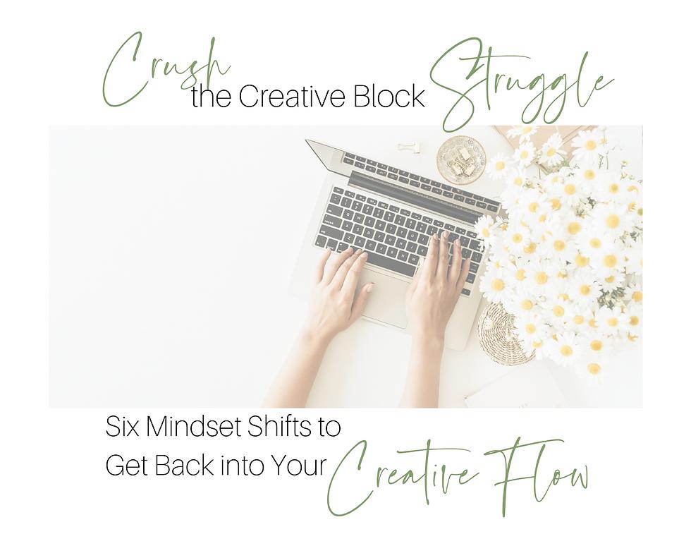 Crush the Creative Block Struggle Freebi