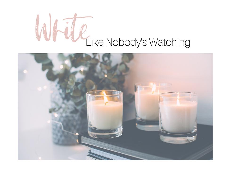 WriteLikeNobodysWatching.png