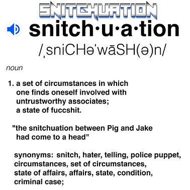 snitchuation-defintion.jpg