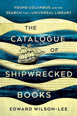 """""""Superb""""––The Wall Street Journal Review of The Catalogue of Shipwrecked Books"""