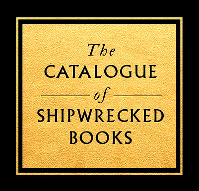 THE CATALOGUE OF SHIPWRECKED BOOKS--FIRST REVIEW