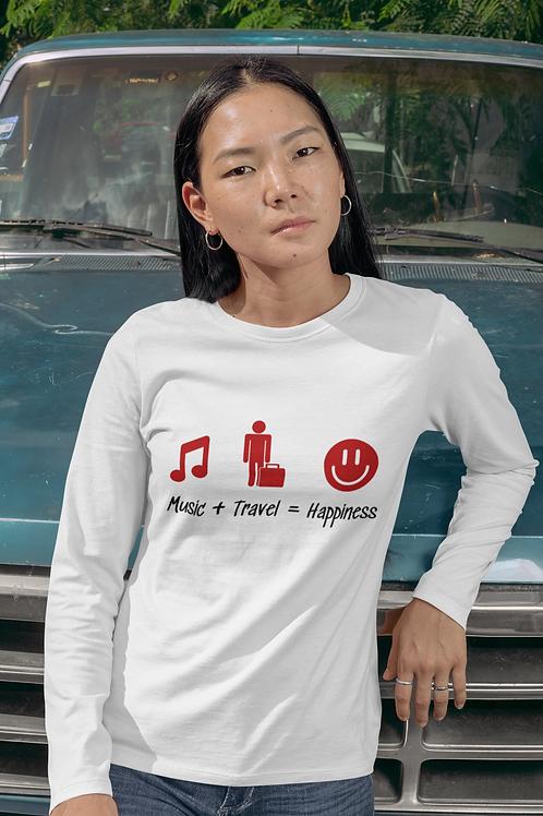 Women's Long sleeve t-shirt Music + Travel = Happiness