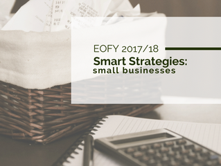 Smart Strategies for EOFY 2017/18: Small Businesses