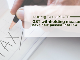 2018/19 Tax Update: GST withholding measures have now passed into law