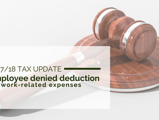 2017/18 Tax Update: Employee denied deductions for work-related expense claims