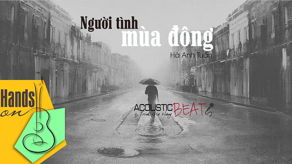 Người tình mùa đông » Hà Anh Tuấn ✎ acoustic Beat (tone nữ) by Trịnh Gia Hưng