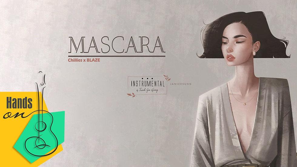 Mascara » Chillies x BLAZE ✎ acoustic Beat by Trịnh Gia Hưng