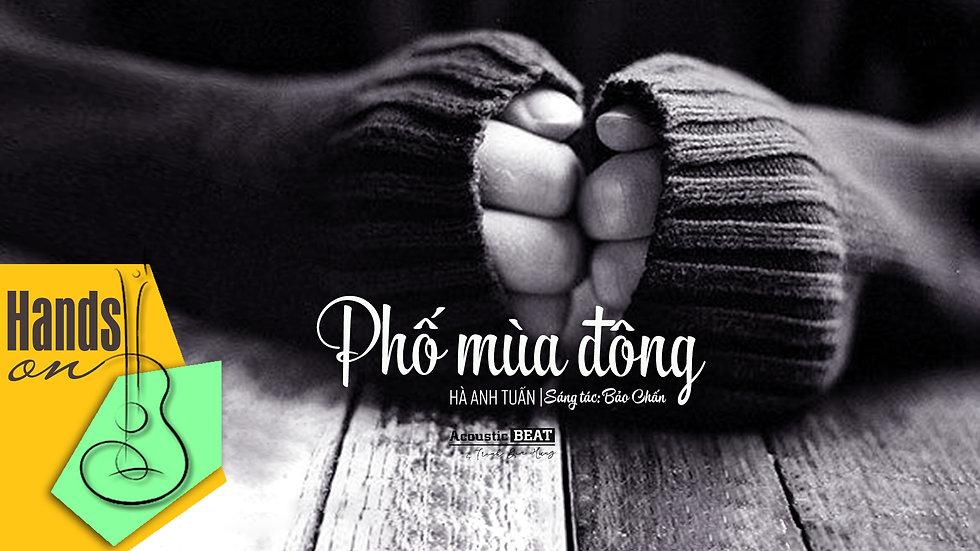 Phố mùa đông » Hà Anh Tuấn ✎ acoustic Beat by Trịnh Gia Hưng