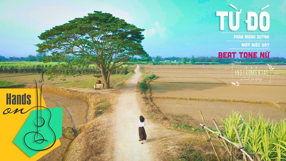 Từ đó » Phan Mạnh Quỳnh ✎ Beat tone nữ by Trịnh Gia Hưng   Mắt biếc OST