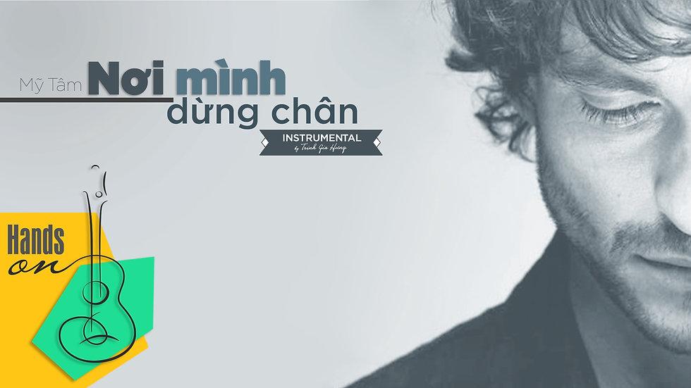 Nơi mình dừng chân » Mỹ Tâm ✎ Beat Instrumental Tone nữ by Trịnh Gia Hưng