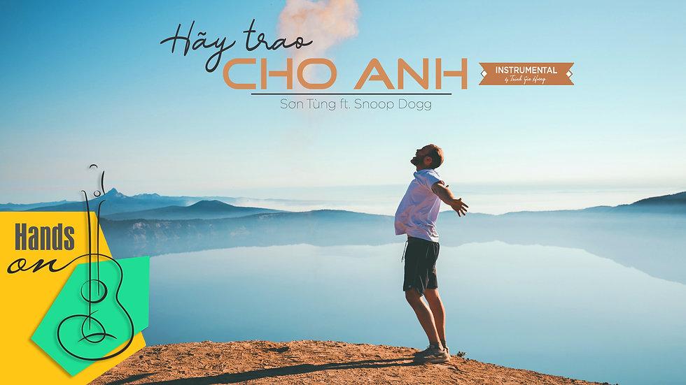 Hãy trao cho anh » Sơn Tùng ft Snoop Dogg ✎ Beat Instrumental by Trịnh Gia Hưng
