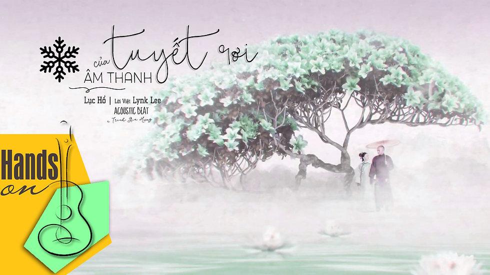 [F key] Âm thanh của tuyết rơi » Lynk Lee ✎ acoustic Beat by Trịnh Gia Hưng | Di