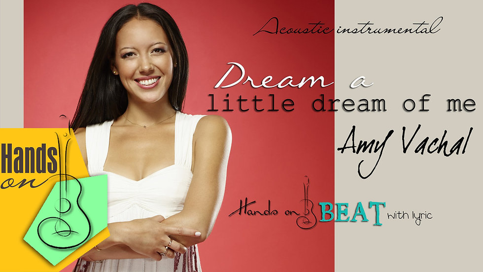 Dream a little dream of me Amy Vachal ✎ acoustic Instrumental by Trịnh Gia Hưng